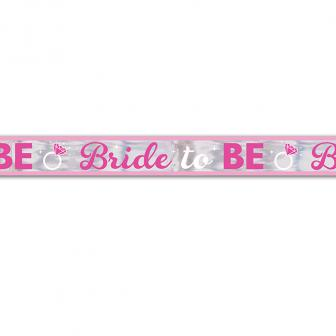 "Folienbanner ""Bride to be"" 7,6 m"