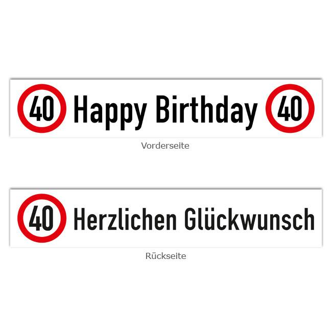 banner verkehrsschild 40 geburtstag 70 x 13 cm g nstig. Black Bedroom Furniture Sets. Home Design Ideas