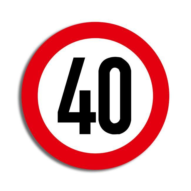 """Raumdeko Verkehrsschild """"40. Geburtstag"""" 36 cm günstig ..."""