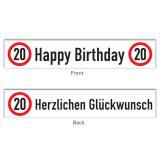 """Banner Verkehrsschild """"20. Geburtstag"""" 70 x 13 cm"""