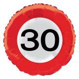 """Folien-Ballon Verkehrsschild """"30. Geburtstag"""" 45 cm"""