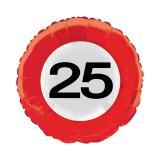 """Folien-Ballon Verkehrsschild """"25. Geburtstag"""" 45 cm"""